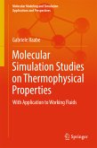 Molecular Simulation Studies on Thermophysical Properties (eBook, PDF)