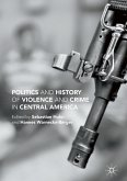 Politics and History of Violence and Crime in Central America (eBook, PDF)