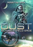 DUST 5: Schlachtfeld Erde (eBook, ePUB)