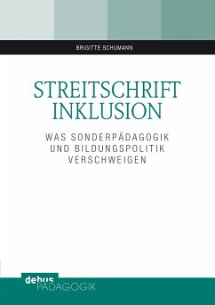 Streitschrift Inklusion (eBook, PDF) - Schumann, Brigitte