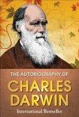 The Autobiography of Charles Darwin (eBook, ePUB)