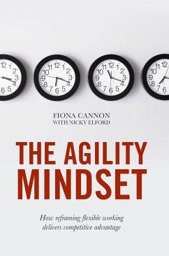 The Agility Mindset (eBook, PDF) - Cannon, Fiona