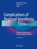Complications of Regional Anesthesia (eBook, PDF)