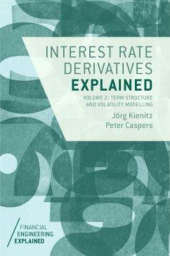 Interest Rate Derivatives Explained: Volume 2 (eBook, PDF)