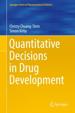 Quantitative Decisions in Drug Development (eBook, PDF) - Chuang-Stein, Christy; Kirby, Simon
