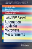 LabVIEW based Automation Guide for Microwave Measurements (eBook, PDF)