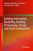 Building Information Modelling, Building Performance, Design and Smart Construction (eBook, PDF)