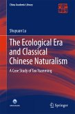 The Ecological Era and Classical Chinese Naturalism (eBook, PDF)