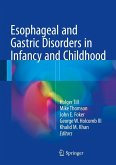 Esophageal and Gastric Disorders in Infancy and Childhood (eBook, PDF)