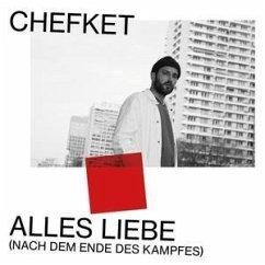 Alles Liebe (Nach Dem Ende Des Kampfes) (Ltd.Box) - Chefket