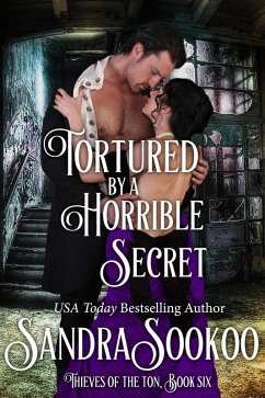 Tortured by a Horrible Secret (Thieves of the T...