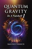 Quantum Gravity in a Nutshell1 (Beyond Einstein, #1) (eBook, ePUB)
