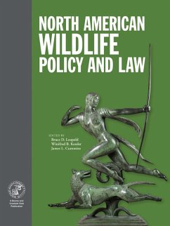North American Wildlife Policy and Law (eBook, ...