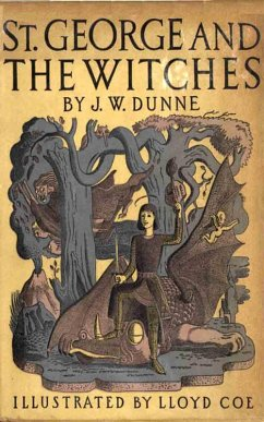 St. George and the Witches (eBook, ePUB) - Dunne, J. W.