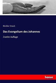 Das Evangelium des Johannes