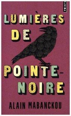Lumières de Pointe-noire - Mabanckou, Alain