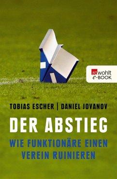 Der Abstieg (eBook, ePUB) - Escher, Tobias; Jovanov, Daniel