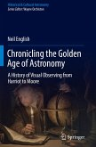 Chronicling the Golden Age of Astronomy
