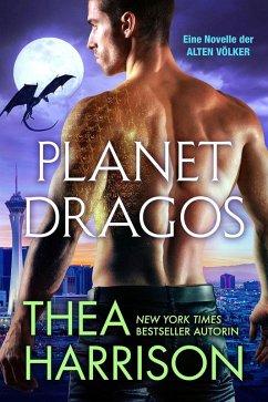 Planet Dragos (Die Alten Völker/Elder Races, #2...