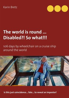 The world is round ... Disabled?! So what!!!