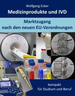 Medizinprodukte und IVD - Ecker, Wolfgang