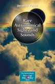 Rare Astronomical Sights and Sounds