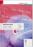 Mathematik III HLW/HLM/HLK inkl. digitalem Zusatzpaket - Erklärungen, Aufgaben, Lösungen, Formeln