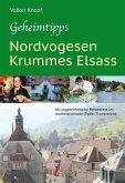 Geheimtipps - Nordvogesen/Krummes Elsass