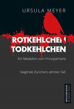Rotkehlchen - Todkehlchen - Meyer, Ursula