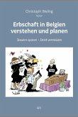 Erbschaft in Belgien verstehen und planen