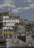 Why Democracies Flounder and Fail (eBook, PDF)