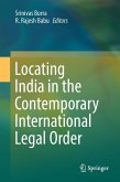 Locating India in the Contemporary International Legal Order (eBook, PDF)