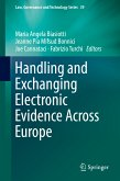 Handling and Exchanging Electronic Evidence Across Europe (eBook, PDF)
