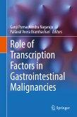Role of Transcription Factors in Gastrointestinal Malignancies (eBook, PDF)