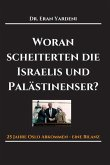 Woran scheiterten die Israelis und Palästinenser (eBook, ePUB)