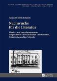 Nachwuchs fuer die Literatur (eBook, ePUB)