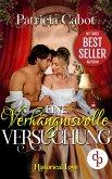 Eine verhängnisvolle Versuchung (Historisch, Liebe) (eBook, ePUB)
