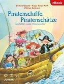 Piratenschiffe, Piratenschätze. Geschichten, Lieder, Wissenswertes (eBook, ePUB)
