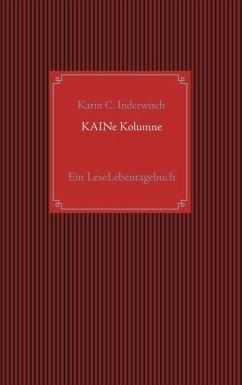 KAINe Kolumne (eBook, ePUB)