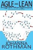 Agile and Lean Program Management: Scaling Collaboration Across the Organization (eBook, ePUB)