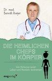Die heimlichen Chefs im Körper (eBook, PDF)