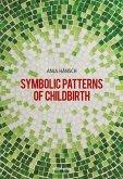 Symbolic Patterns of Childbirth (eBook, ePUB)