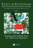 Skandinavische bildende Kunst von 1950 bis zur Gegenwart (eBook, ePUB)