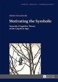 Motivating the Symbolic (eBook, ePUB)