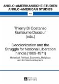 Decolonization and the Struggle for National Liberation in India (1909-1971) (eBook, ePUB)