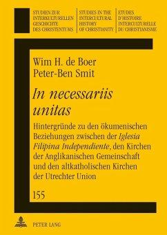 In necessariis unitas (eBook, PDF) - Boer, Wim De