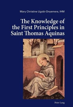 Knowledge of the First Principles in Saint Thomas Aquinas (eBook, ePUB) - Ugobi-Onyemere, Mary Christine