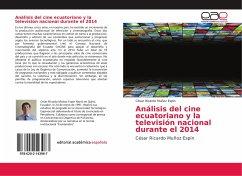 Análisis del cine ecuatoriano y la televisión nacional durante el 2014