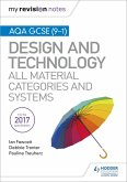 My Revision Notes: AQA GCSE (9-1) Design and Technology: All Material Categories and Systems (eBook, ePUB)
