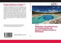 Métodos Geoeléctricos en Exploración de aguas subterráneas y termales
